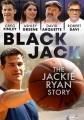 Black Jack : the Jackie Ryan story