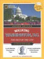Walking Washington, D.C. : the best of the city