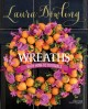 Wreaths : with how-to tutorials