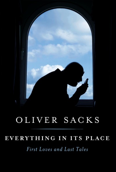 Cover of Everything in Its Place by Oliver Sacks