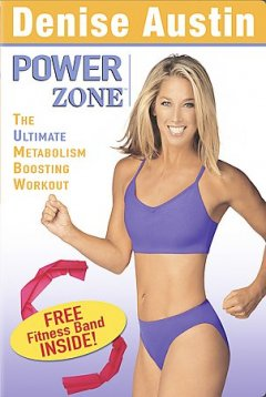Denise Austin power zone [videorecording (DVD)] : the ultimate metabolism boosting workout
