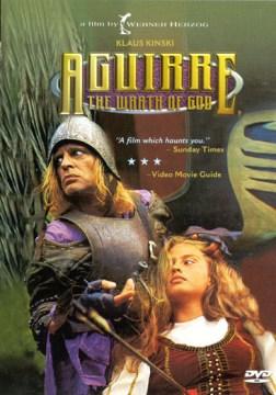 Aguirre, der Zorn Gottes [videorecording (DVD)] = Aguirre, the wrath of God