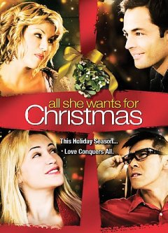 All she wants for Christmas [videorecording (DVD)]