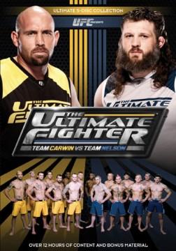 The Ultimate Fighter Team Carwin vs. Team Nelson [videorecording (DVD)].