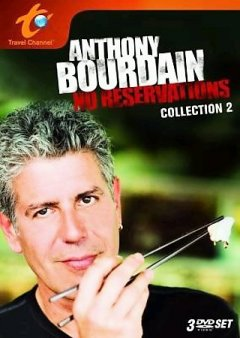Anthony Bourdain, no reservations. Collection 2