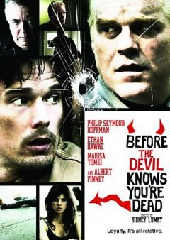 Before the devil knows you're dead [videorecording (DVD)]