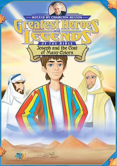 Greatest heroes and legends of the Bible. Joseph and the coat of many colors [videorecording (DVD)]