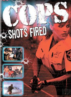 Cops. Shots fired [videorecording (DVD)]