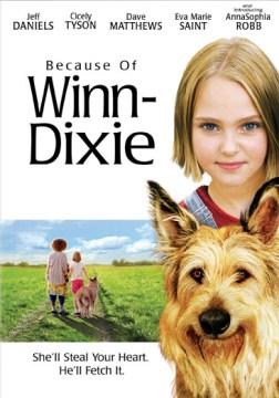 Because of Winn-Dixie [videorecording (DVD)]