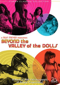 Beyond the valley of the dolls [videorecording (DVD)]