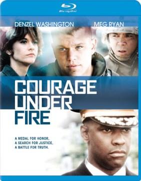 Courage under fire [videorecording (Blu-ray)]