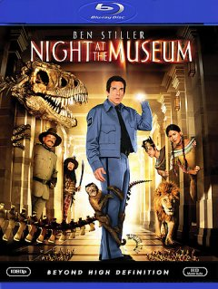 Night at the Museum [videorecording (Blu-ray)]