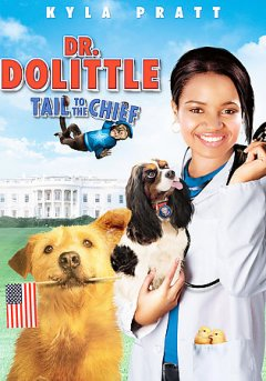 Dr. Dolittle [videorecording (DVD)] : tail to the chief