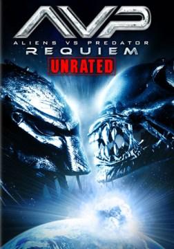 AVPR [videorecording (DVD)] : Aliens vs. Predator, requiem