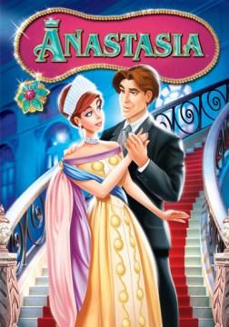 Anastasia [videorecording (DVD)]