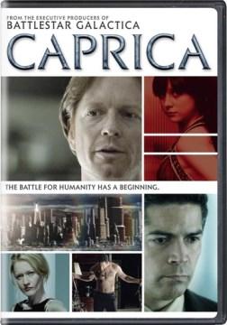 Caprica [videorecording (DVD)]