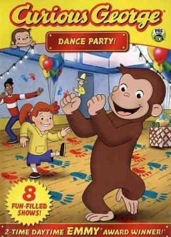 Curious George. Dance party [videorecording (DVD)].
