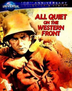 All quiet on the western front [videorecording (Blu-ray + DVD)]