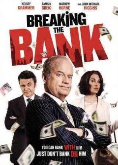 Breaking the bank [videorecording (DVD)]