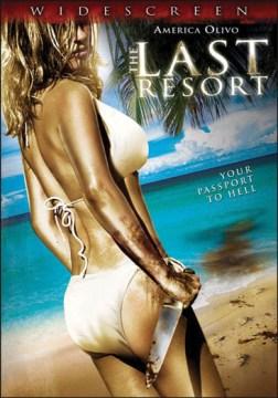 The last resort [videorecording (DVD)]