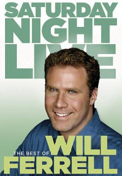 Saturday night live [videorecording (DVD)] : the best of Will Ferrell