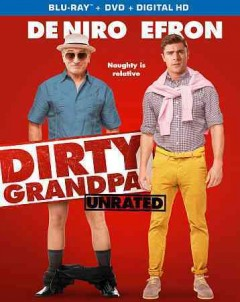Dirty grandpa [videorecording (Blu-ray + DVD)]