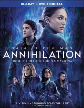 Annihilation [videorecording (Blu-ray + DVD)]