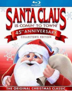 Santa Claus is comin' to town [videorecording (Blu-ray)].