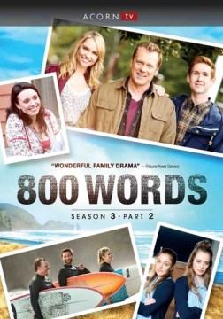 800 words. Season 3, part 2 [videorecording (DVD)]