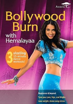 Bollywood burn [videorecording (DVD)] : with Hemalayaa