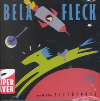 Bela Fleck & the Flecktones [sound recording (CD)].