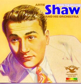 A treasury of Artie Shaw [sound recording (CD)]