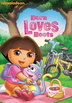Dora the explorer [videorecording (DVD)] : Dora loves boots.