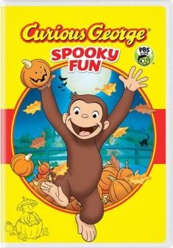 Curious George. Spooky fun [videorecording (DVD)].