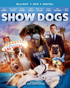 Show dogs [videorecording (Blu-ray + DVD)]