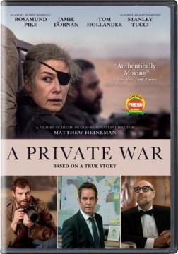 A private war [videorecording (DVD)]