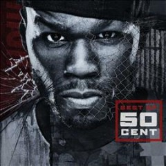 Best of 50 Cent [sound recording (CD)].