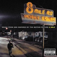 Music from and inspired by the motion picture 8 mile [sound recording (CD)].
