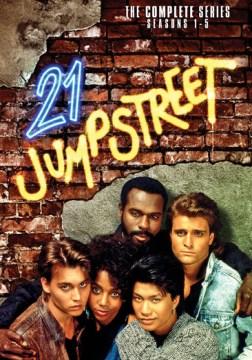 21 Jump Street [videorecording (DVD)] : the complete series, seasons 1-5