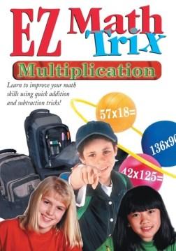 EZ math trix. Multiplication [videorecording (DVD)].