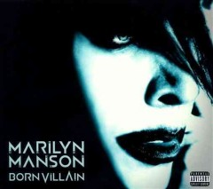 Born villain [sound recording (CD)]
