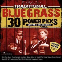 30 traditional bluegrass power picks [sound recording (CD)].