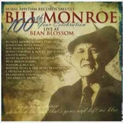 Rural Rhythm Records salutes Bill Monroe [sound recording (CD)] : 100th year celebration live at Bean Blossom.