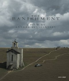 Изгнание = the banishment / Izgnanie [videorecording (DVD)] = the banishment