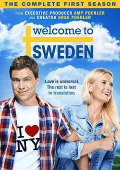 Welcome to Sweden [videorecording (DVD)] : the complete first season