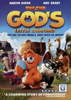 Two by two [videorecording (DVD)] : God's little creatures