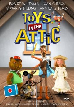 Toys in the attic [videorecording (DVD)]