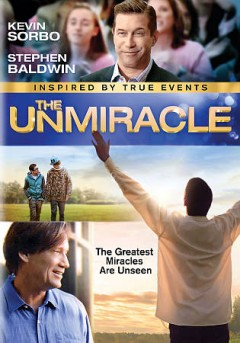 The unmiracle [videorecording (DVD)]