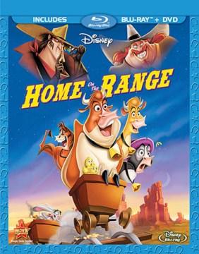 Home on the range [videorecording (Blu-ray + DVD)]
