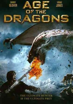 Age of the dragons [videorecording (DVD)]